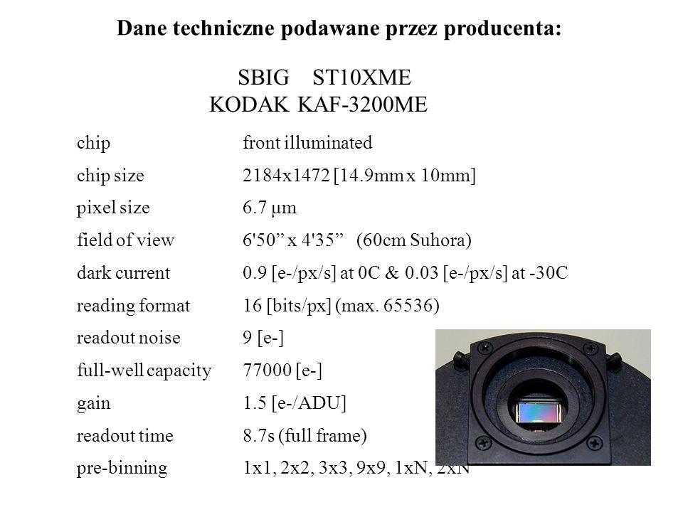 Dane techniczne podawane przez producenta: SBIG ST10XME KODAK KAF-3200ME chip front illuminated chip size2184x1472 [14.9mm x 10mm] pixel size6.7 μm field of view6 50 x 4 35 (60cm Suhora) dark current0.9 [e-/px/s] at 0C & 0.03 [e-/px/s] at -30C reading format16 [bits/px] (max.