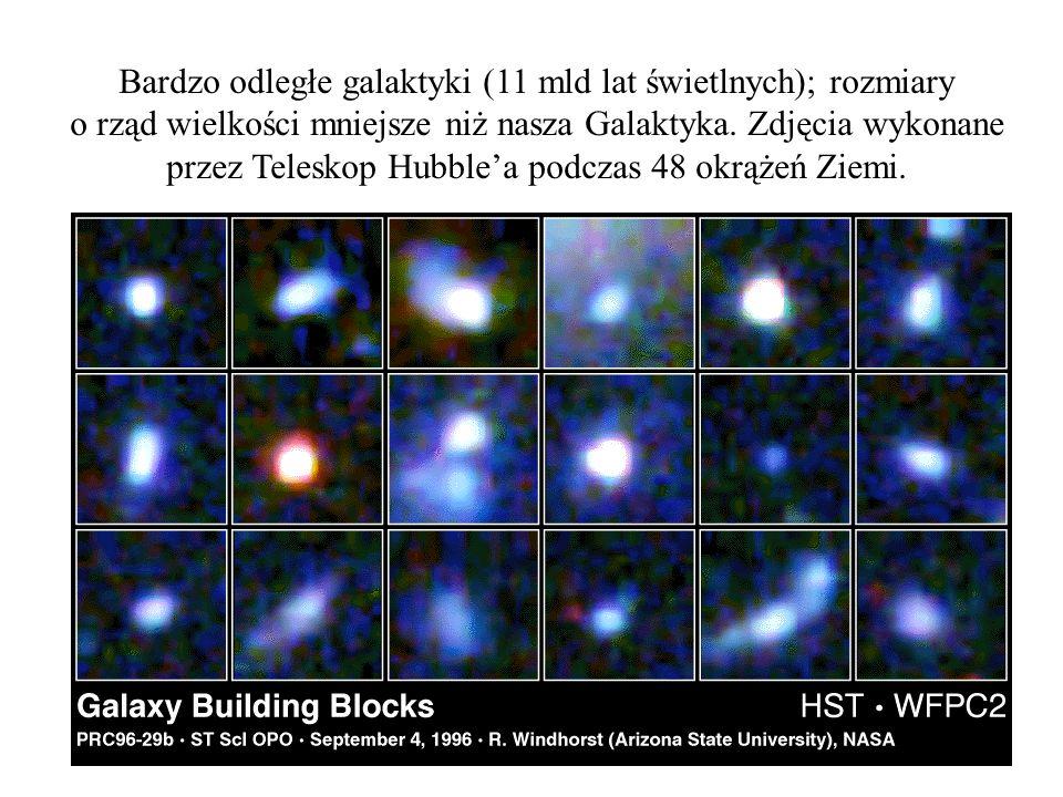 Bardzo odległe galaktyki (11 mld lat świetlnych); rozmiary o rząd wielkości mniejsze niż nasza Galaktyka. Zdjęcia wykonane przez Teleskop Hubblea podc