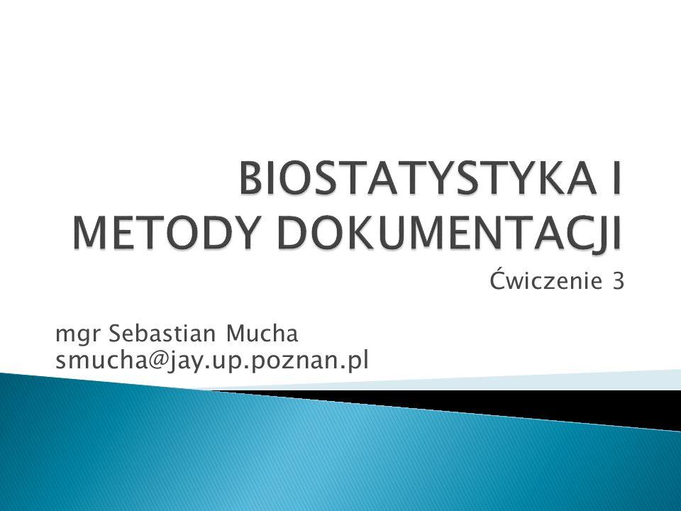 Ćwiczenie 3 mgr Sebastian Mucha smucha@jay.up.poznan.pl