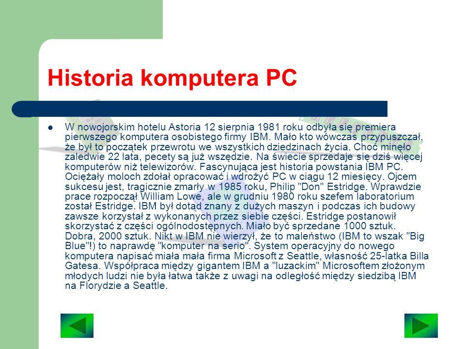 Historia komputera PC Pierwszy komputer- ENIAC1 Historia PC-eta ma ledwie 22 lata. Gdy powstawał - zakładano, że da się sprzedać tysiąc - dwa tysiące