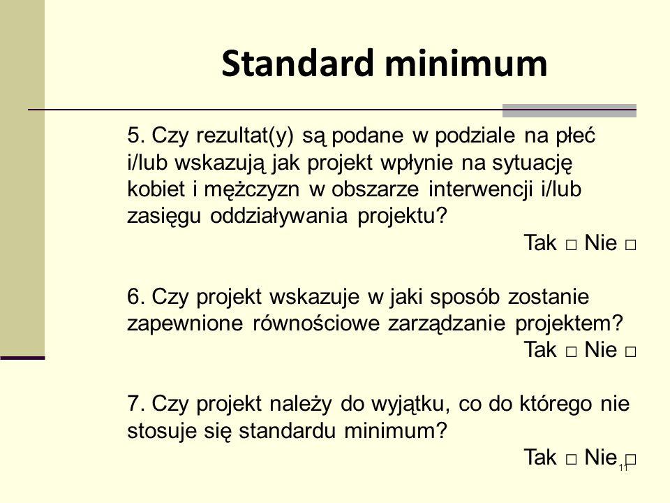 11 Standard minimum 5.