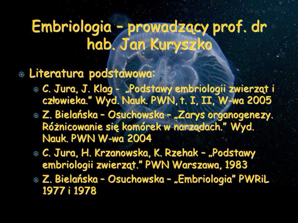 Embriologia – prowadzący prof.dr hab.