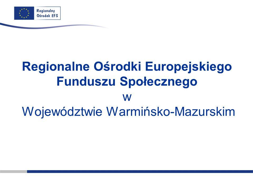 Regionalne Ośrodki Europejskiego Funduszu Społecznego w Województwie Warmińsko-Mazurskim