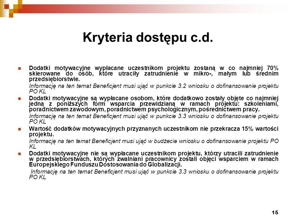 15 Kryteria dostępu c.d.