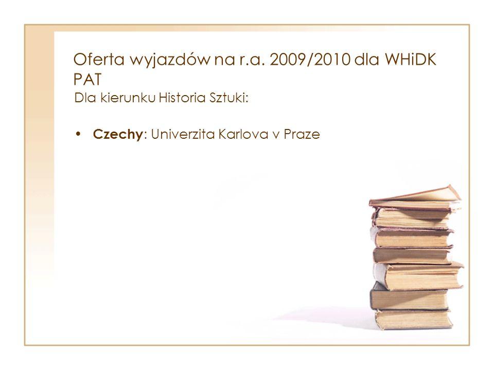 Oferta wyjazdów na r.a. 2009/2010 dla WT Tarnów PAT Słowenia : Univerza v Ljubljani