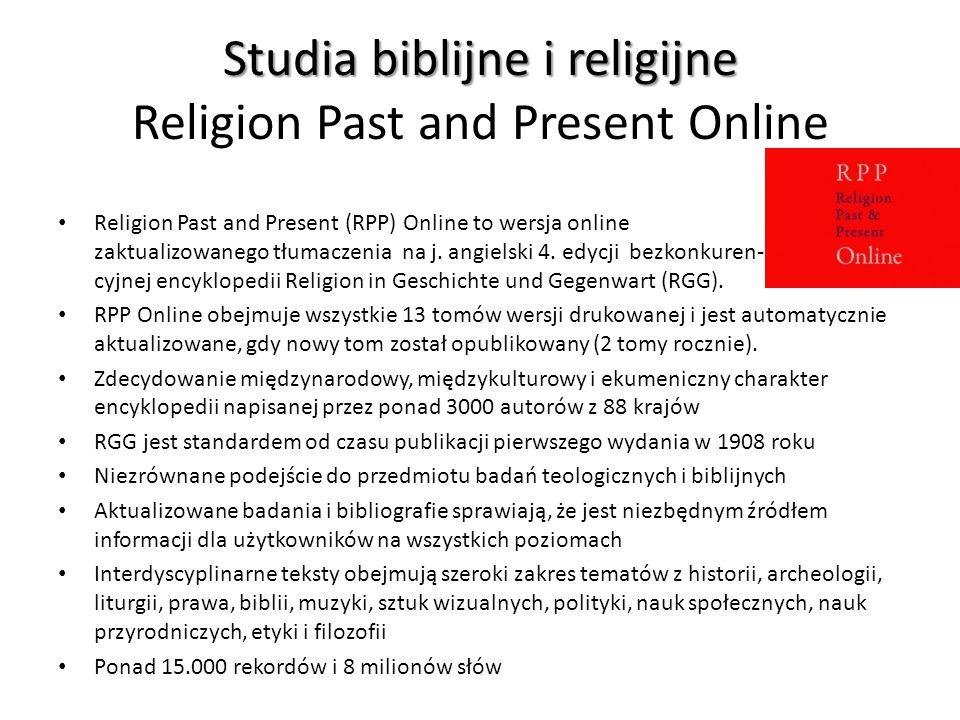 Studia biblijne i religijne Studia biblijne i religijne Religion Past and Present Online Religion Past and Present (RPP) Online to wersja online zaktu