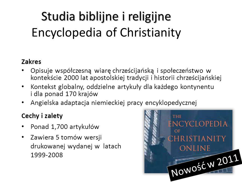 Studia biblijne i religijne Studia biblijne i religijne Brill Dictionary of Religion Brill Dictionary of Religion Online (BDR) podchodzi do religii jako elementu codziennego życia i dyskursu publicznego.