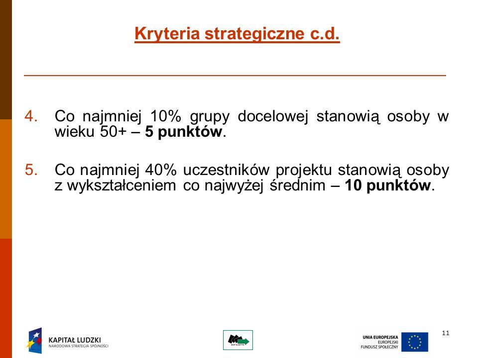 11 Kryteria strategiczne c.d.