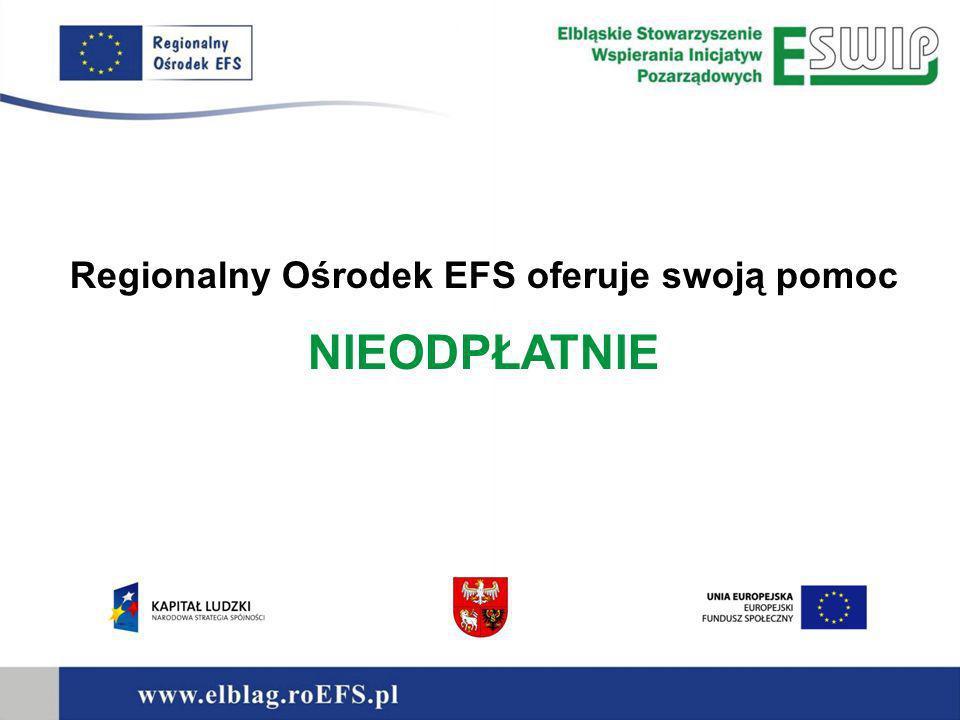 Oferta Regionalnego Ośrodka EFS: Informacja i promocja Szkolenia Doradztwo Animacja