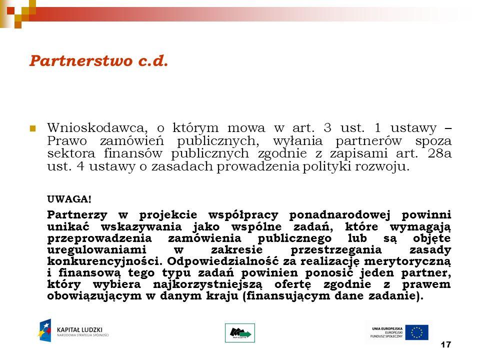 17 Partnerstwo c.d. Wnioskodawca, o którym mowa w art.
