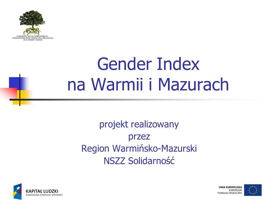 Gender Index na Warmii i Mazurach projekt realizowany przez Region Warmińsko-Mazurski NSZZ Solidarność