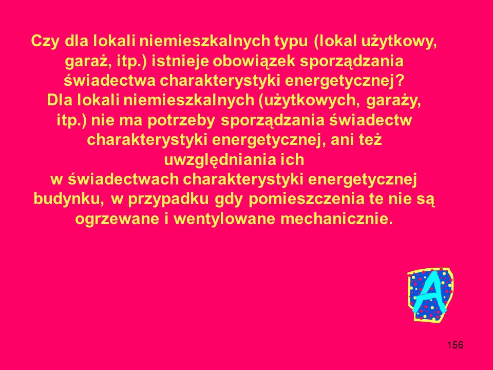 155 Czy obowiązek sporządzenie świadectwa charakterystyki energetycznej jest obowiązkiem spółdzielni, czy zbywającego właściciela lokalu? Zgodnie z ar