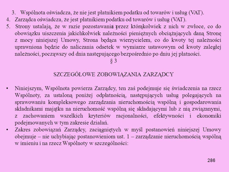 285 § 1 § 2 OGÓLNE ZOBOWIĄZANIA STRON 1. Strony zawierają niniejszą Umowę i wykonywać będą jej postanowienia w dobrej wierze, zachowując przy tym stan