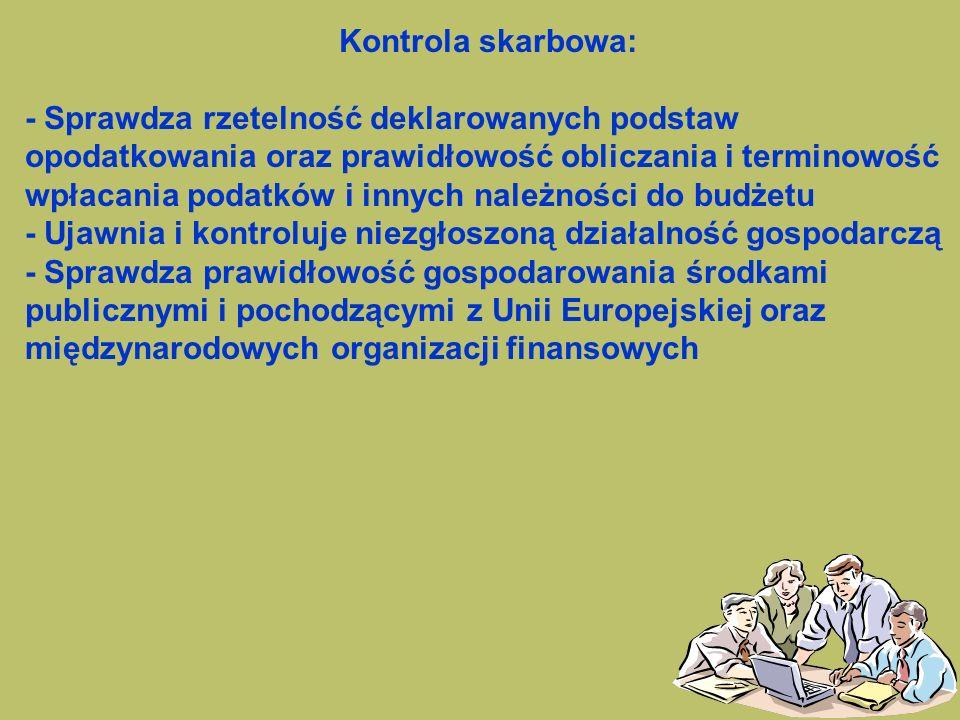 81 Zadaniem organów kontroli skarbowej jest ochrona interesów Skarbu Państwa.