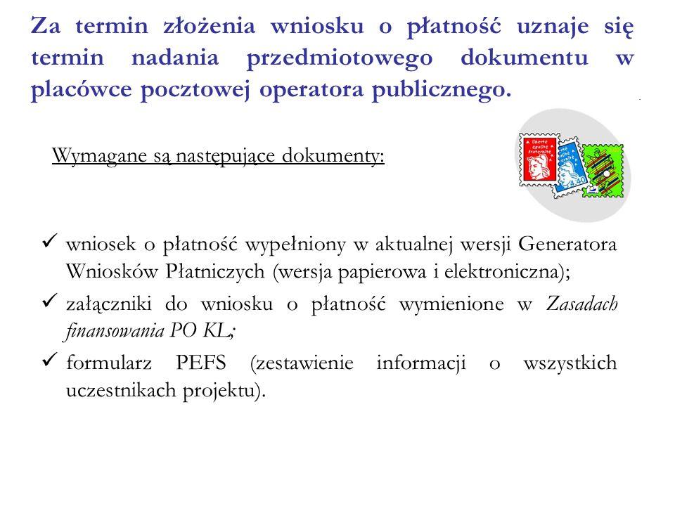 wniosek o płatność wypełniony w aktualnej wersji Generatora Wniosków Płatniczych (wersja papierowa i elektroniczna); załączniki do wniosku o płatność