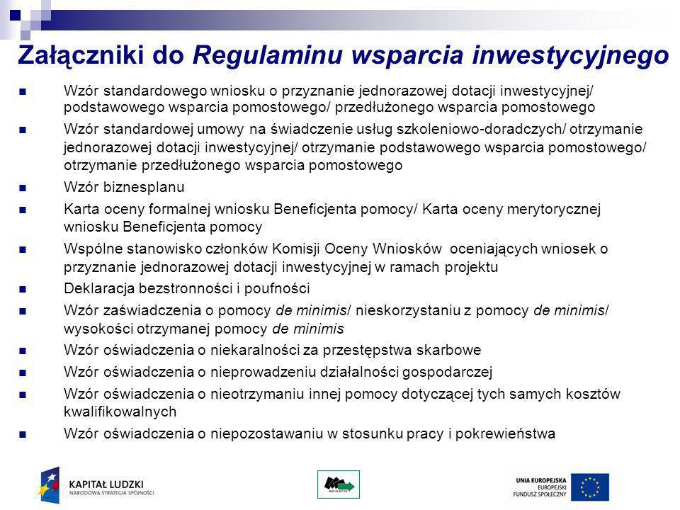 Załączniki do Regulaminu wsparcia inwestycyjnego Wzór standardowego wniosku o przyznanie jednorazowej dotacji inwestycyjnej/ podstawowego wsparcia pom