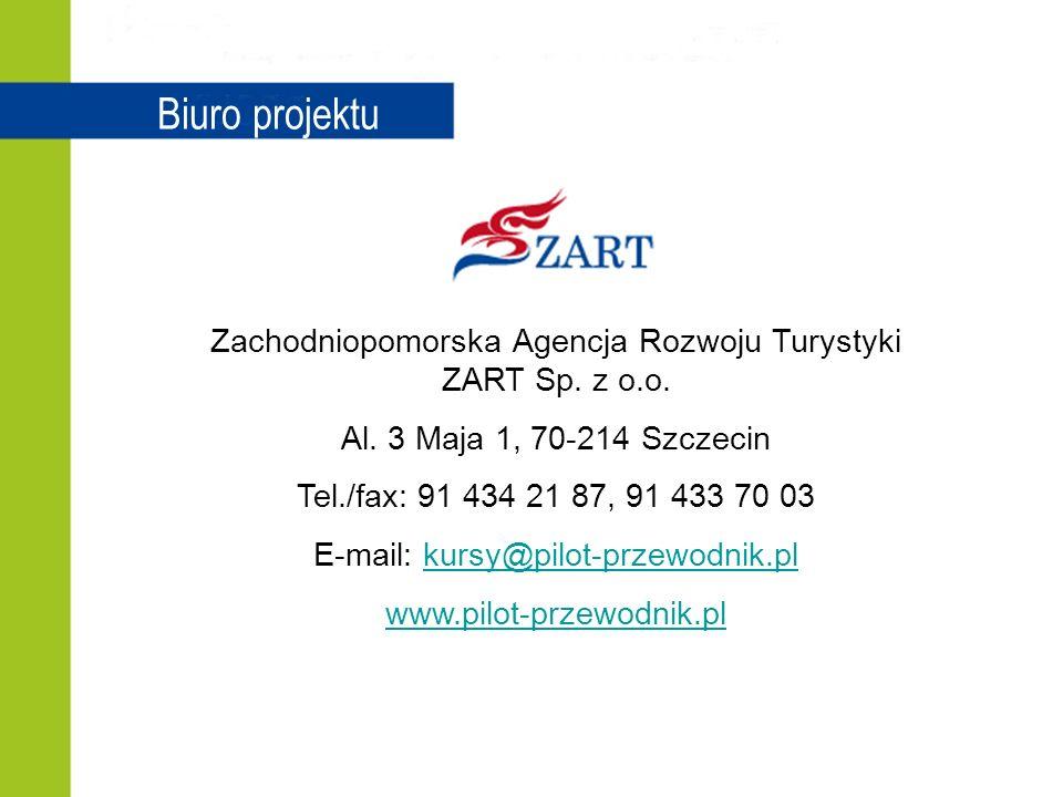 Biuro projektu Zachodniopomorska Agencja Rozwoju Turystyki ZART Sp.
