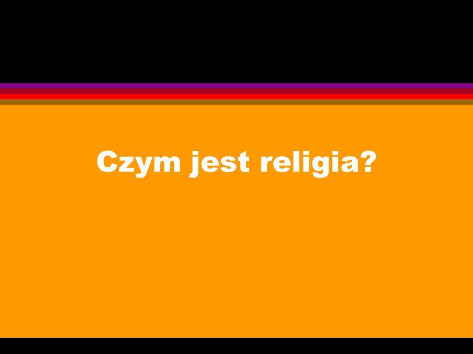 Czym jest religia?