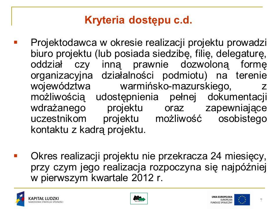 7 Kryteria dostępu c.d.