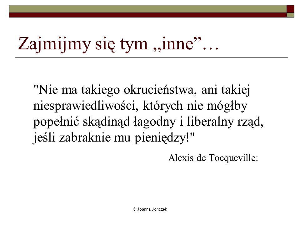 © Joanna Jonczek Zajmijmy się tym inne…