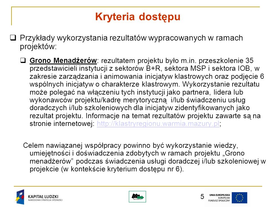 6 Minimalna wartość projektu wynosi 3 000 000,00 zł.