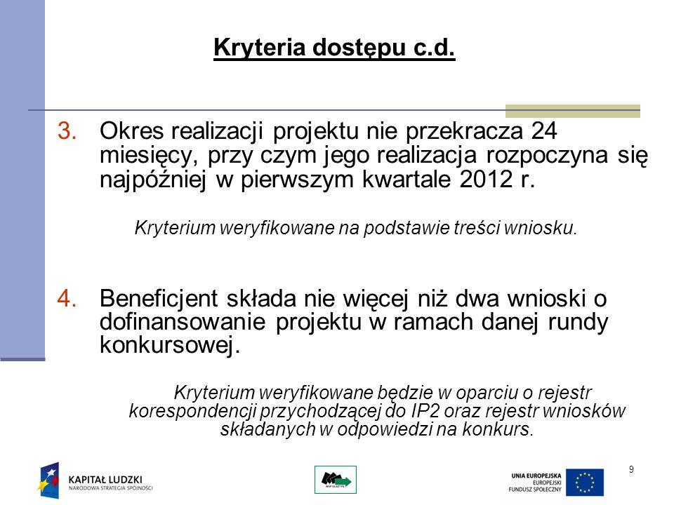 9 Kryteria dostępu c.d.
