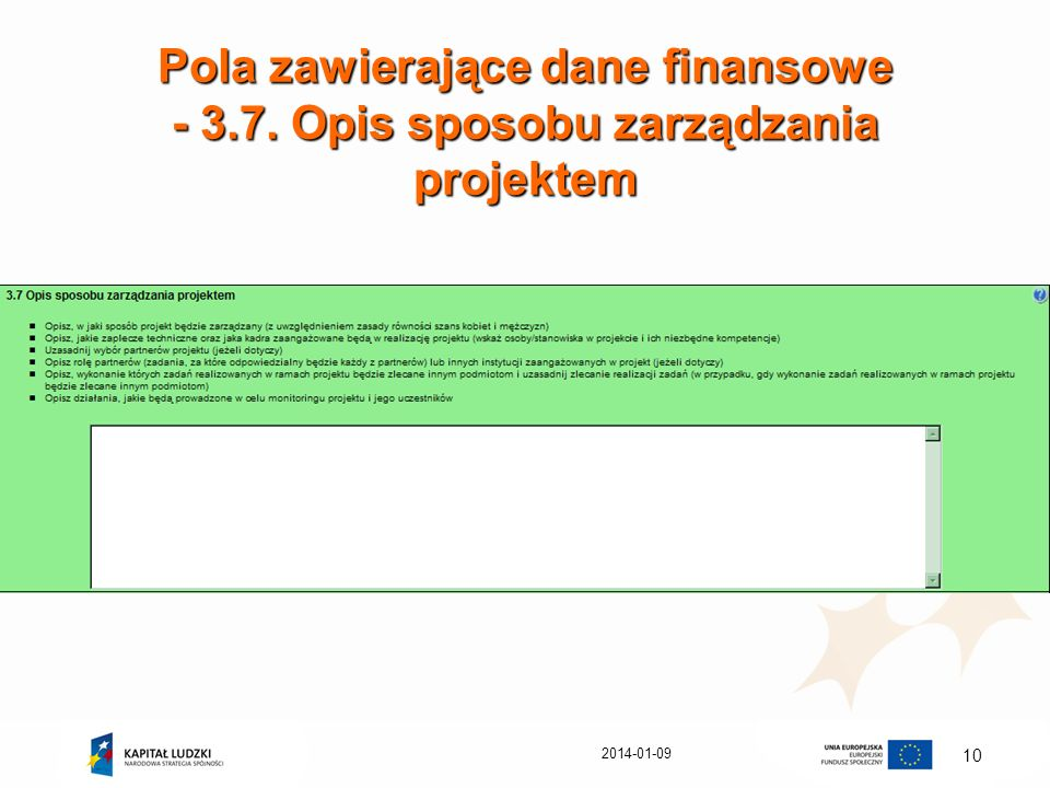 2014-01-09 10 Pola zawierające dane finansowe - 3.7. Opis sposobu zarządzania projektem