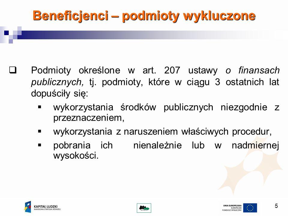 5 Beneficjenci – podmioty wykluczone Podmioty określone w art.