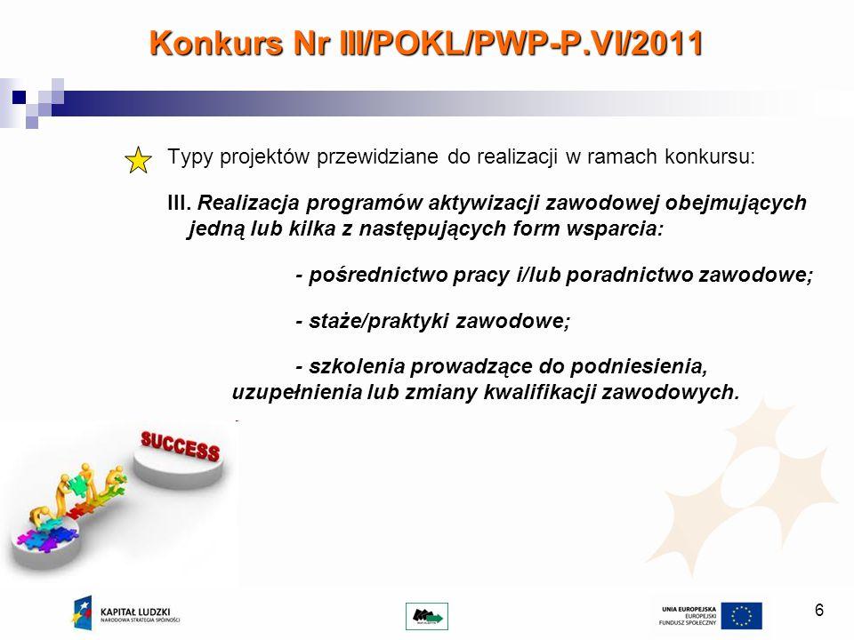 6 Typy projektów przewidziane do realizacji w ramach konkursu: III.