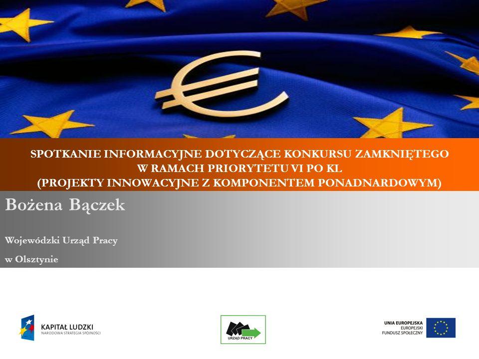 22 Partnerstwo ponadnarodowe List intencyjny/umowa o współpracy ponadnarodowej sporządzony/a jest na obowiązującym wzorze (stanowiącym załącznik do Zasad dokonywania wyboru projektów w ramach PO KL) oraz podpisany/a przez partnera zagranicznego.