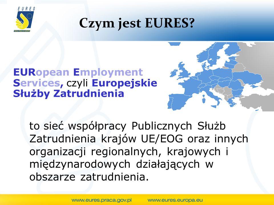 Czym jest EURES? EURopean Employment Services, czyli Europejskie Służby Zatrudnienia to sieć współpracy Publicznych Służb Zatrudnienia krajów UE/EOG o