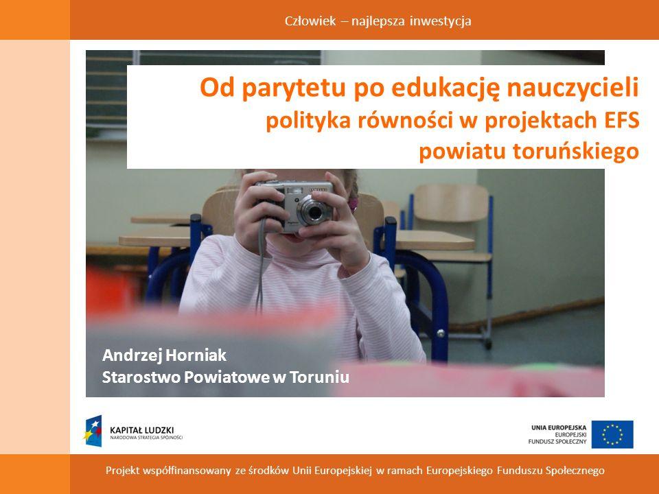 Człowiek – najlepsza inwestycja Projekt współfinansowany ze środków Unii Europejskiej w ramach Europejskiego Funduszu Społecznego Projekty edukacyjne – oś czasowa stypendia I edycja stypendia II edycja stypendia III edycja 9.2 PO KL I edycja 9.2 PO KL II edycja 9.4 PO KL 9.1.2 PO KL I edycja 9.2 PO KL III edycja 9.1.2 PO KL II edycja 2004/2005 2005/2006 2006/2007 2008/2009 2009/20102010/2011