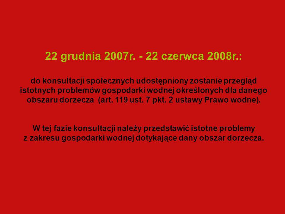 22 grudnia 2007r.