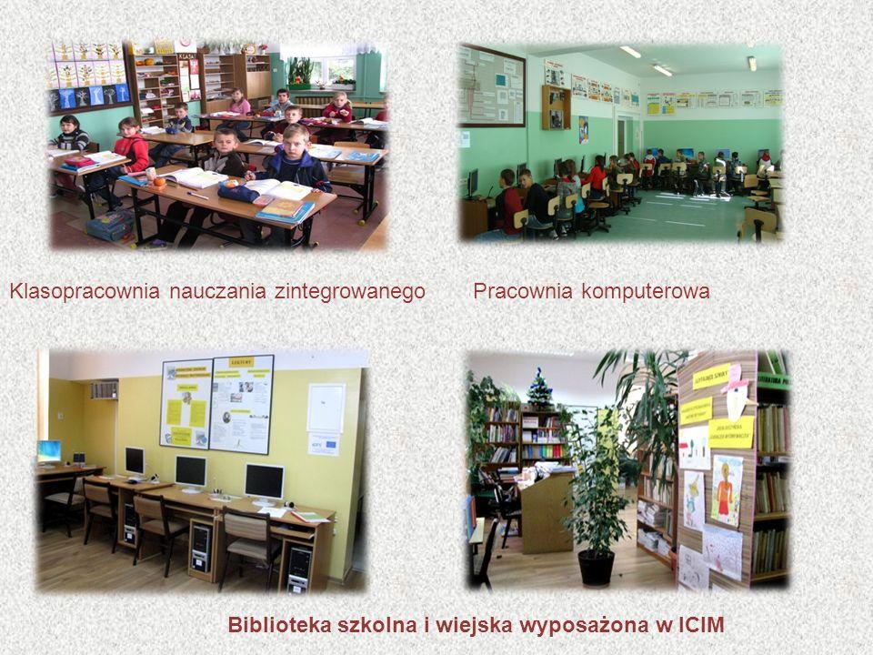 Biblioteka szkolna i wiejska wyposażona w ICIM Pracownia komputerowaKlasopracownia nauczania zintegrowanego