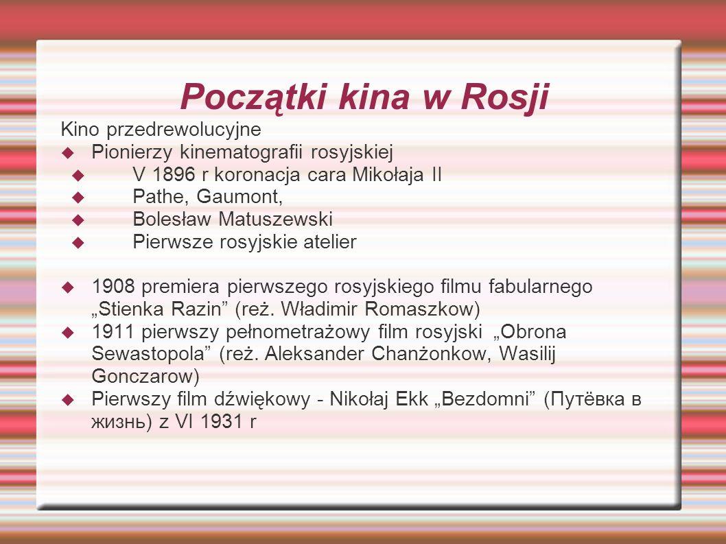 Początki kina w Rosji Kino przedrewolucyjne Pionierzy kinematografii rosyjskiej V 1896 r koronacja cara Mikołaja II Pathe, Gaumont, Bolesław Matuszews