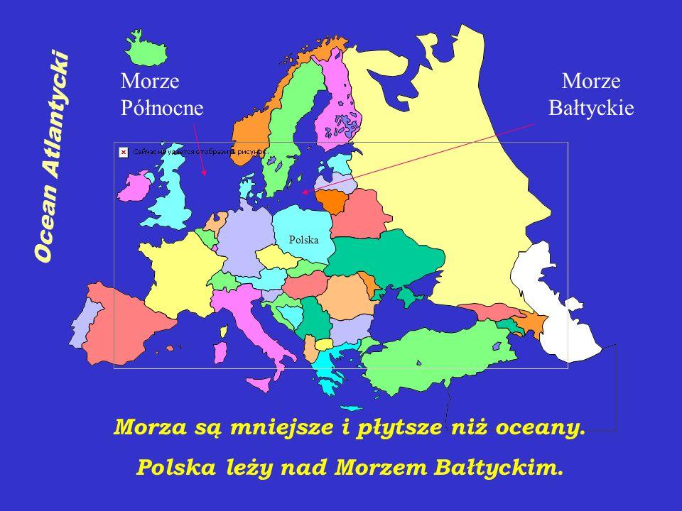 1. Polska leży nad Morzem Bałtyckim TAKNIE