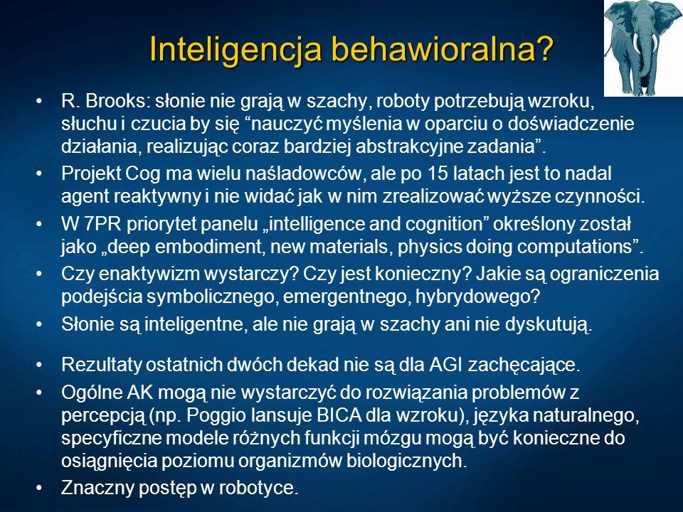 Inteligencja behawioralna? R. Brooks: słonie nie grają w szachy, roboty potrzebują wzroku, słuchu i czucia by się nauczyć myślenia w oparciu o doświad
