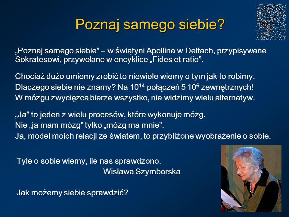 Poznaj samego siebie? Poznaj samego siebie – w świątyni Apollina w Delfach, przypisywane Sokratesowi, przywołane w encyklice Fides et ratio. Chociaż d