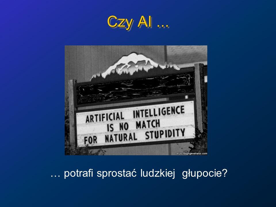Czy AI... … potrafi sprostać ludzkiej głupocie?