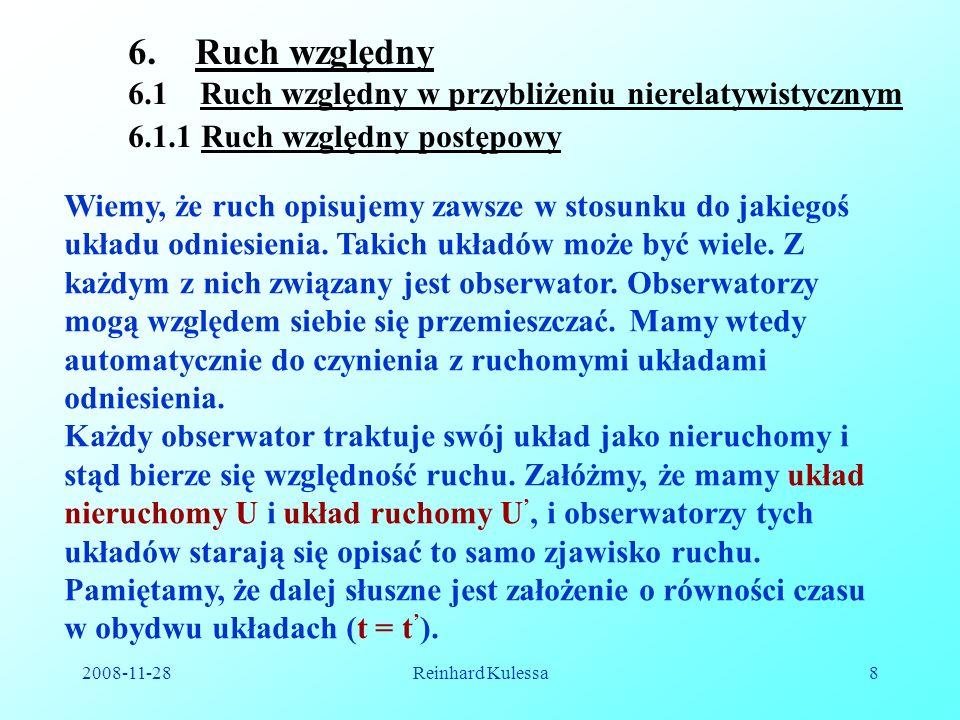 2008-11-28Reinhard Kulessa9 U U x y z x y z R r r Widzimy, że; (6.1).