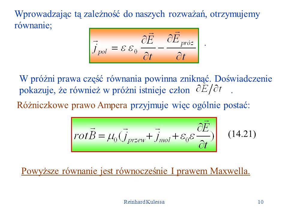Reinhard Kulessa10 Wprowadzając tą zależność do naszych rozważań, otrzymujemy równanie;. W próżni prawa część równania powinna zniknąć. Doświadczenie