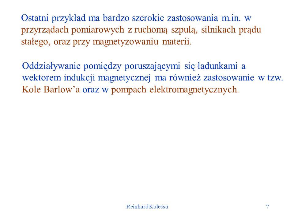 Reinhard Kulessa7 Ostatni przykład ma bardzo szerokie zastosowania m.in.