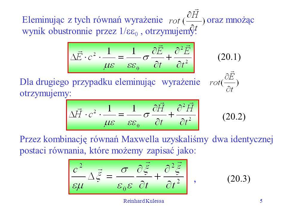 Reinhard Kulessa5 Eleminując z tych równań wyrażenie oraz mnożąc wynik obustronnie przez 1/ 0, otrzymujemy: (20.1) Dla drugiego przypadku eleminując w