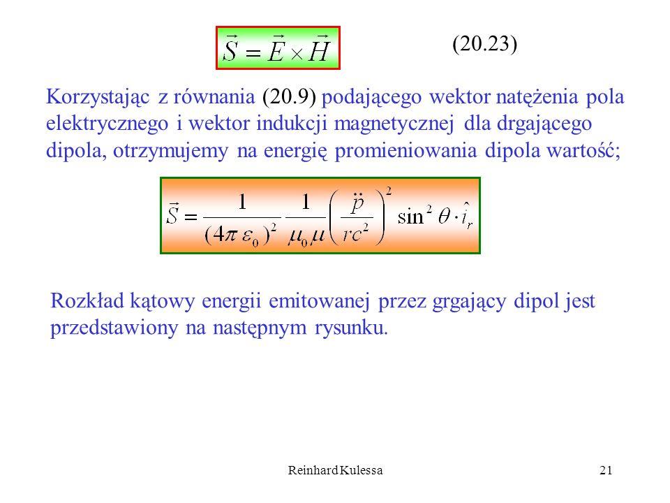 Reinhard Kulessa21 (20.23) Korzystając z równania (20.9) podającego wektor natężenia pola elektrycznego i wektor indukcji magnetycznej dla drgającego