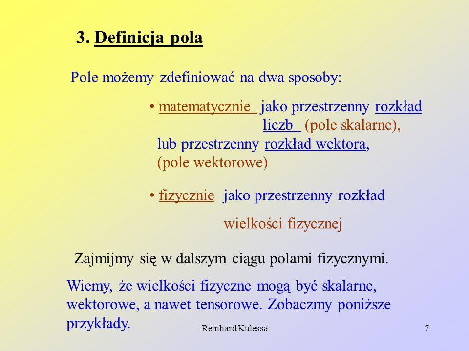 Reinhard Kulessa18 3.1.4 Cyrkulacja (krążenie) pola wektorowego.