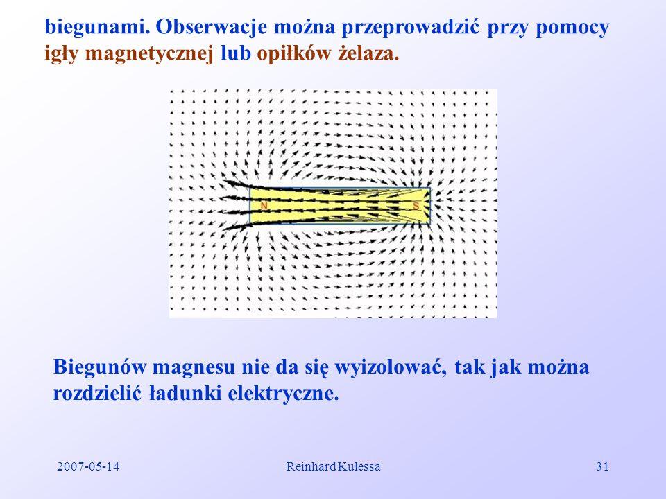2007-05-14Reinhard Kulessa31 biegunami. Obserwacje można przeprowadzić przy pomocy igły magnetycznej lub opiłków żelaza. Biegunów magnesu nie da się w