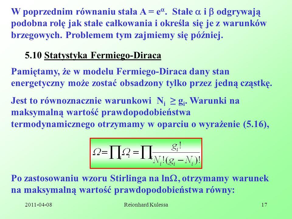 2011-04-08Reionhard Kulessa17 W poprzednim równaniu stała A = e. Stałe i odgrywają podobna rolę jak stałe całkowania i określa się je z warunków brzeg