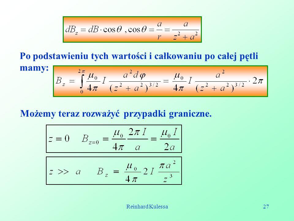 Reinhard Kulessa27 Po podstawieniu tych wartości i całkowaniu po całej pętli mamy: Możemy teraz rozważyć przypadki graniczne.