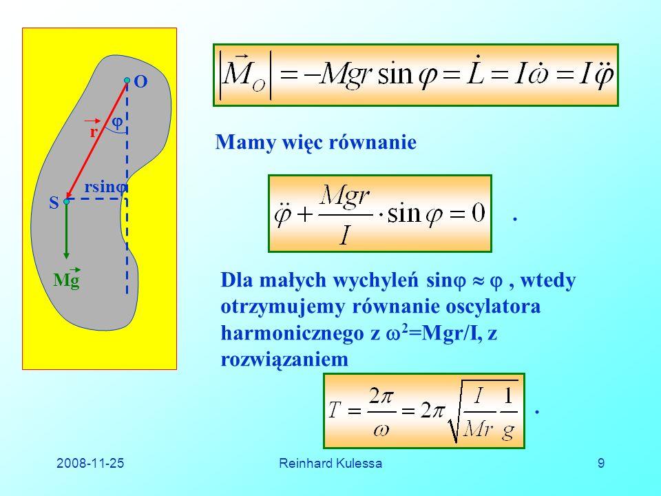 2008-11-25Reinhard Kulessa20 Pamiętając poprzednie oznaczenia (wzór (5.22) ) możemy ostatni układ równań zapisać jako:.
