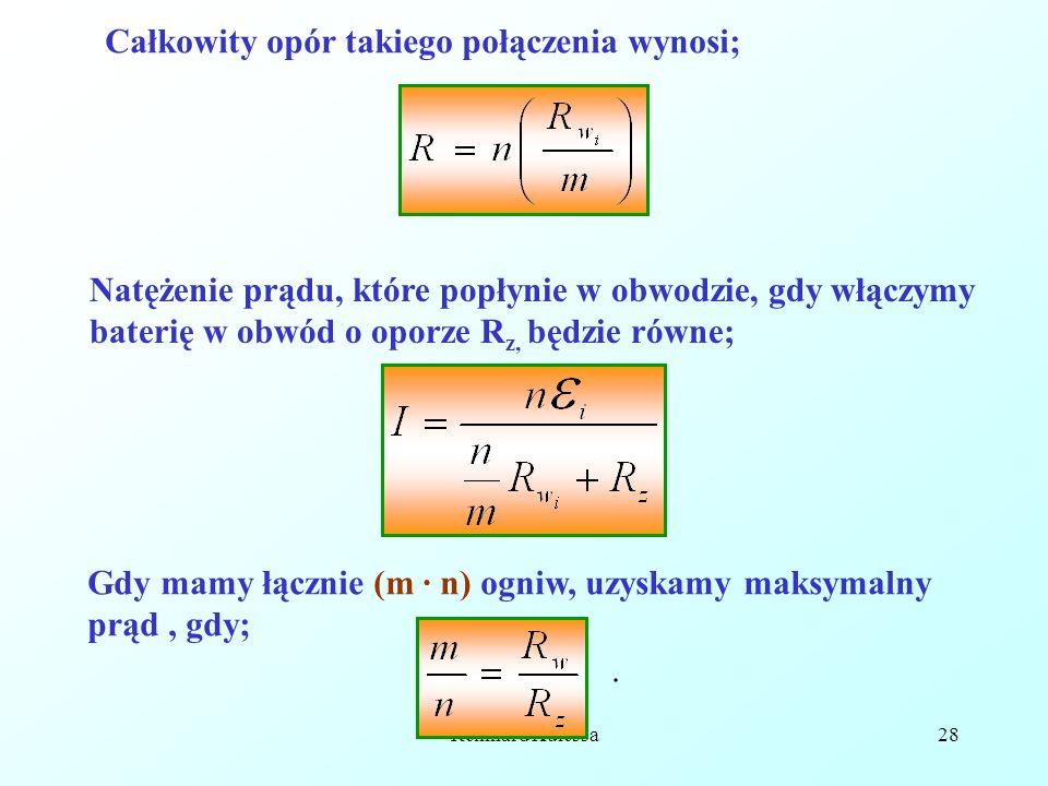 Reinhard Kulessa28 Całkowity opór takiego połączenia wynosi; Natężenie prądu, które popłynie w obwodzie, gdy włączymy baterię w obwód o oporze R z, bę